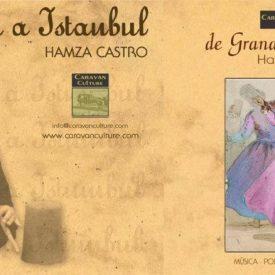 Granada drive to Istanbul - Neyzen Hamza Castro